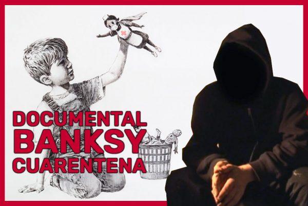 documental-sobre-banksy-para-ver-en-cuarentena
